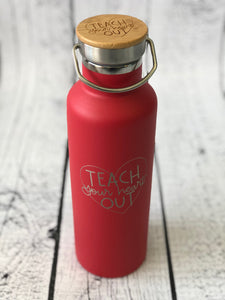 Teach Your Heart Out Water Bottle - Stainless Steel