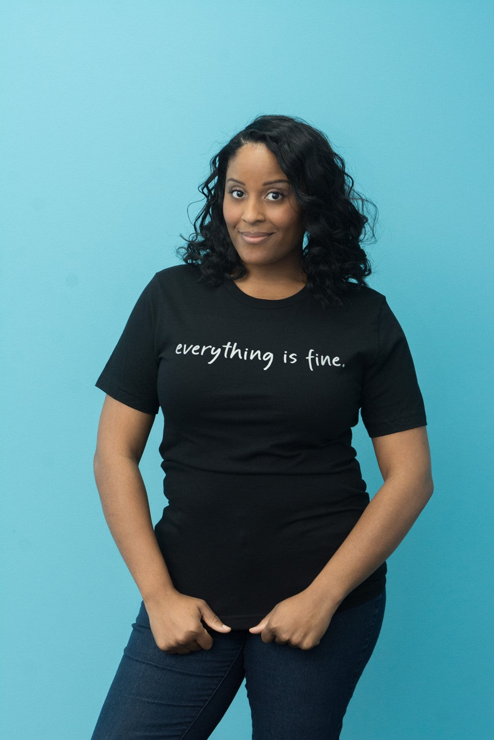 Everything is Fine Shirt