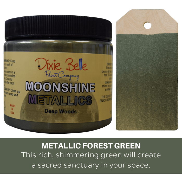 Moonshine Metallic - Deep Woods - Dixie Belle Paint - Shabby Nook