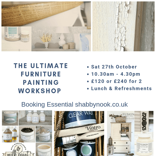 The Ultimatae Furniture Painting Experience - Brand Knowledge all day, workshop, Shabby Nook Shabby Nook