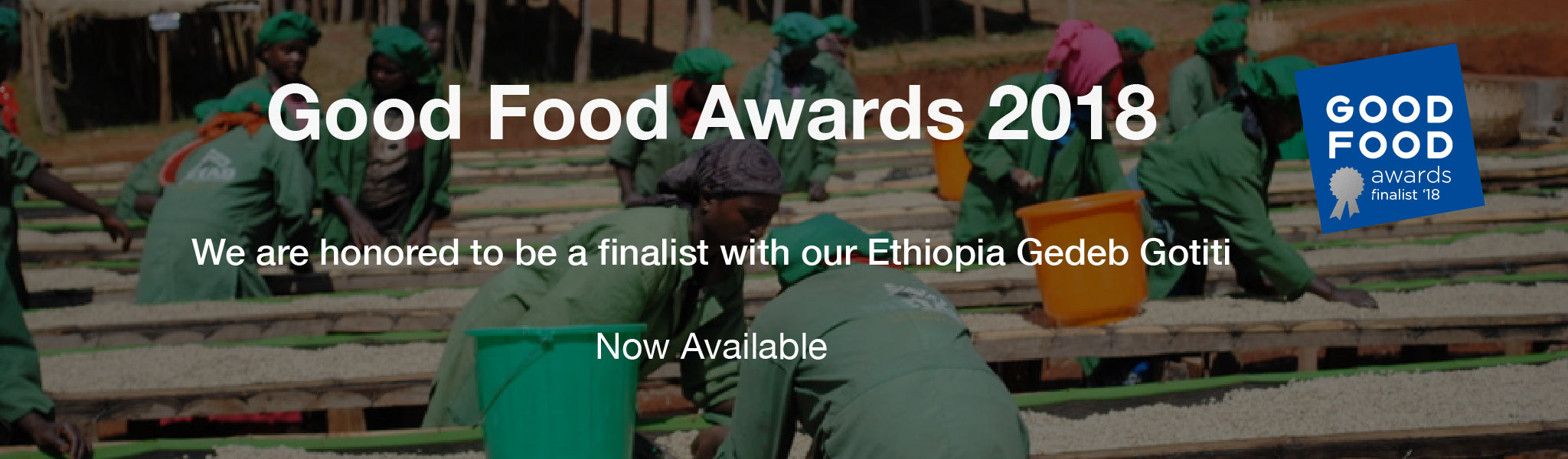 2018 Good Food Awards Finalist Ethiopia Gedeb Gotiti