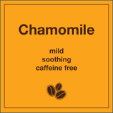 Chamomile Tea - Tico Coffee Roasters