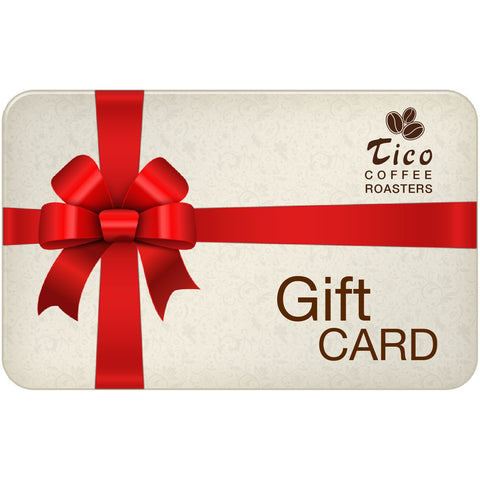 Gift Card - Tico Coffee Roasters