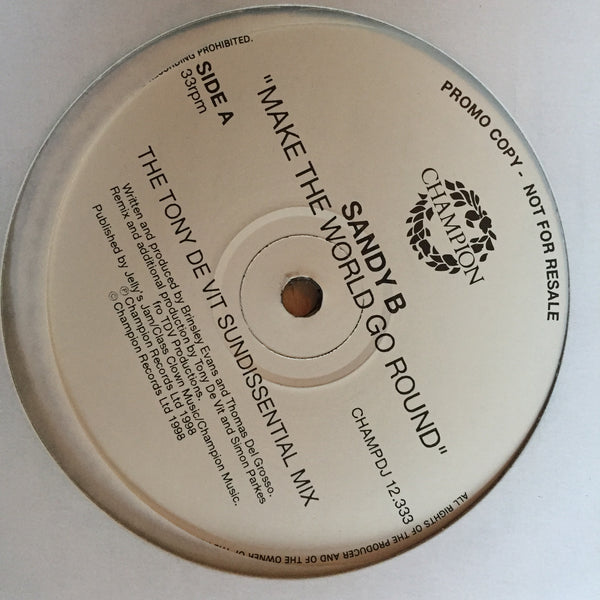 "Sandy B - Make The World Go Round - White Label Promo (12"" Vinyl)"