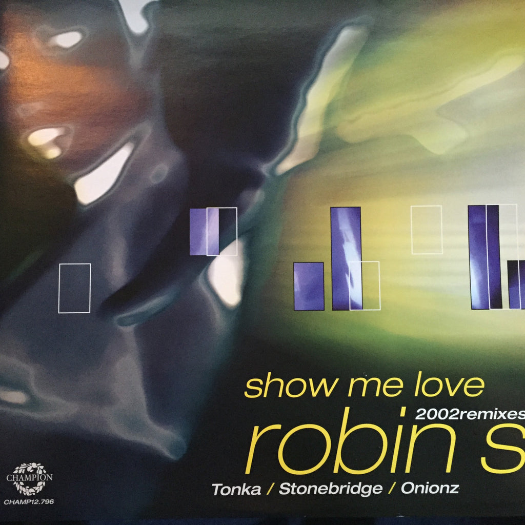 Robin S - Show Me Love - 2002 Remixes (12