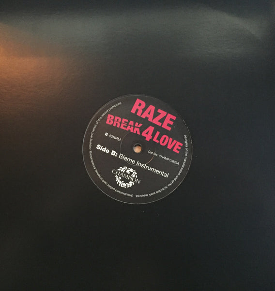 "Raze - Break 4 Love - Blame Remix (12"" Vinyl)"