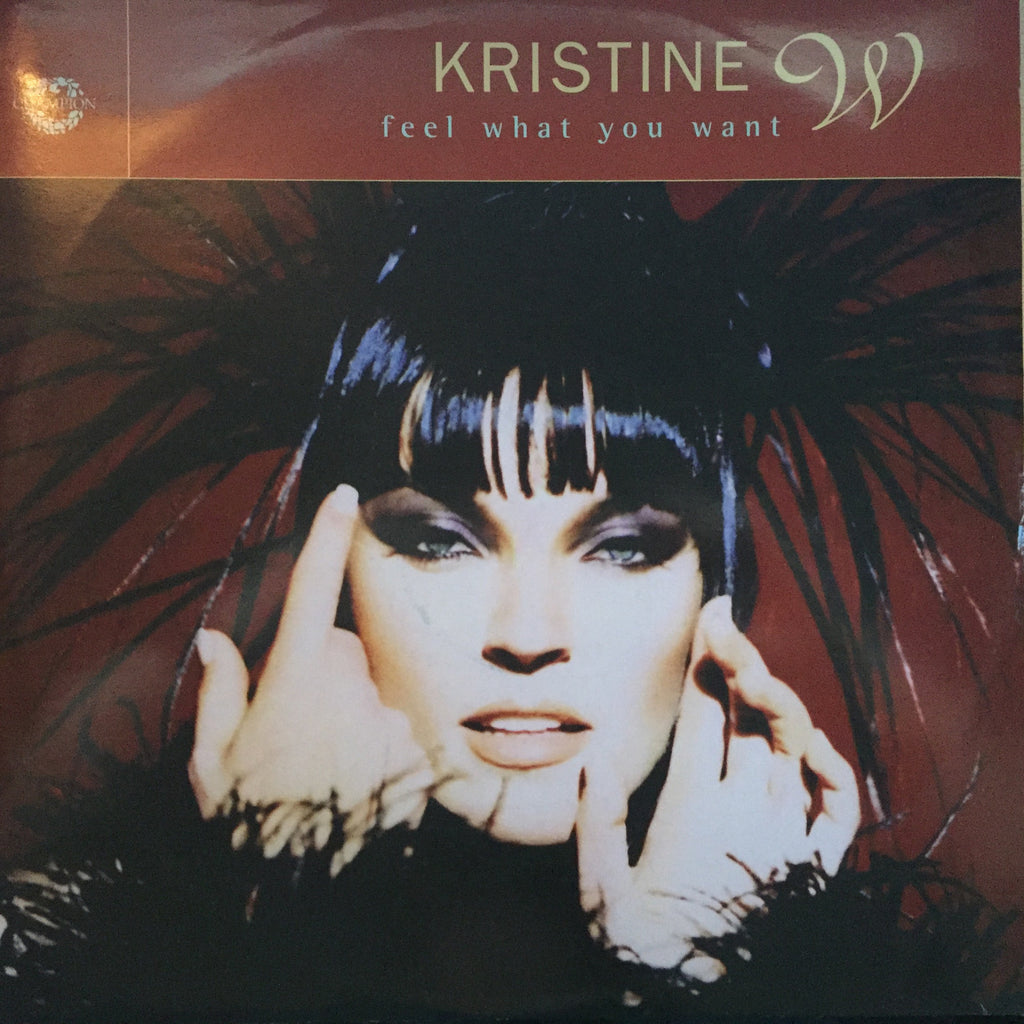 "Kristine W - Feel What You Want (12"" Vinyl)"