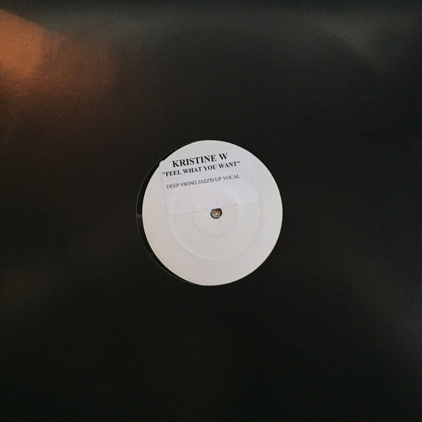 "Kristine W - Feel What You Want - White Label Promo (12"" Vinyl)"
