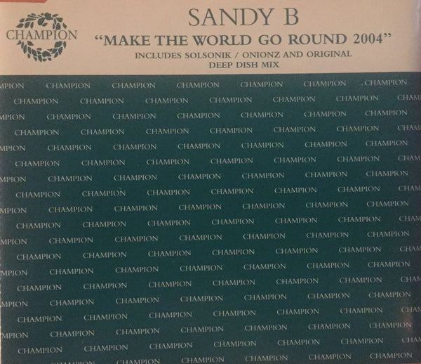 Sandy B - Make The World Go Round 2004 (CD Single)