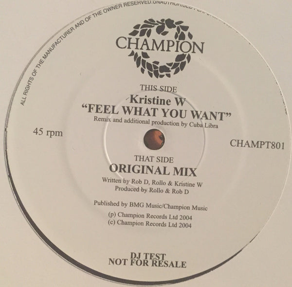 "Kristine W - Feel What You Want - DJ Test Pressing White Label (12"" Vinyl)"