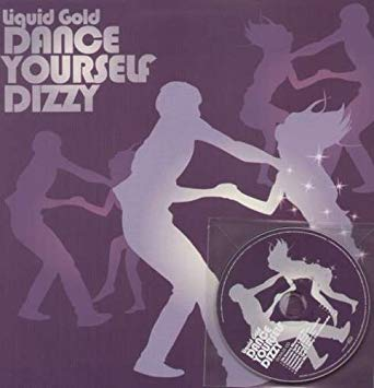 "Liquid Gold - Dance Yourself Dizzy (12"" Vinyl +CD)"