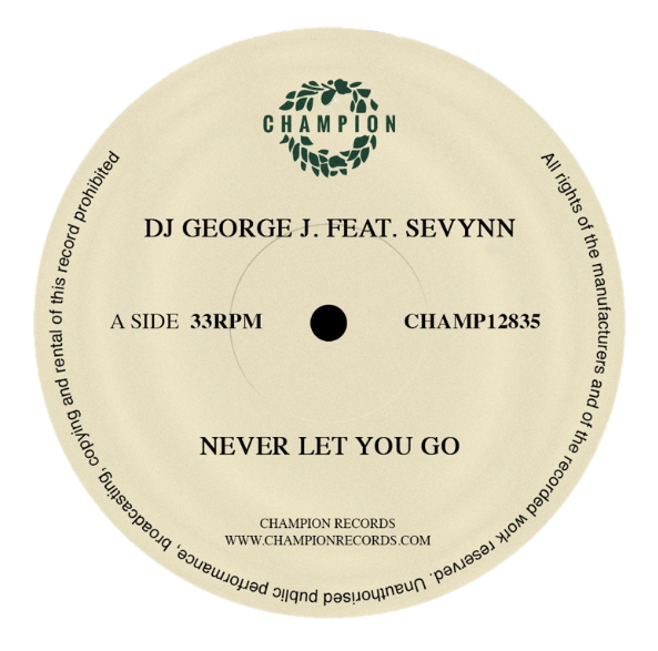 "DJ George J Featuring Sevynn - Never Let You Go (12"" Vinyl)"