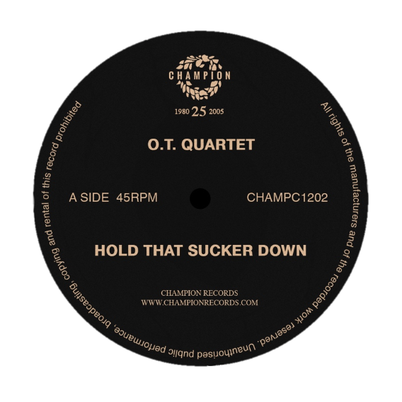 "OT Quartet - Hold That Sucker Down - Classics Series (12"" Vinyl)"