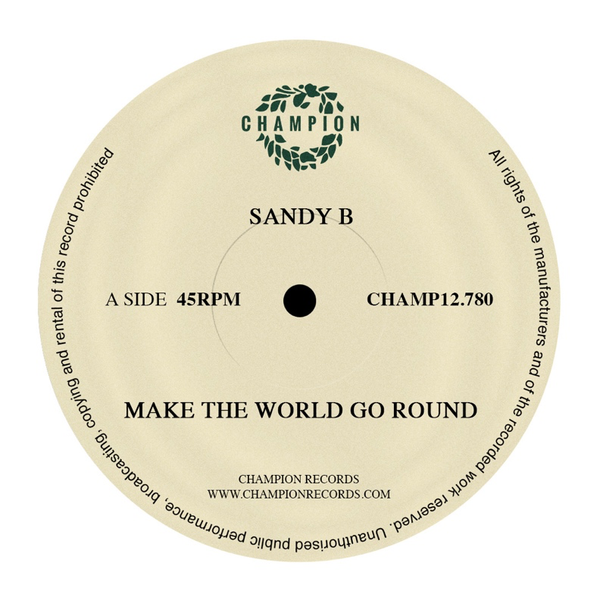 "Sandy B - Make The World Go Round (12"" Vinyl)"