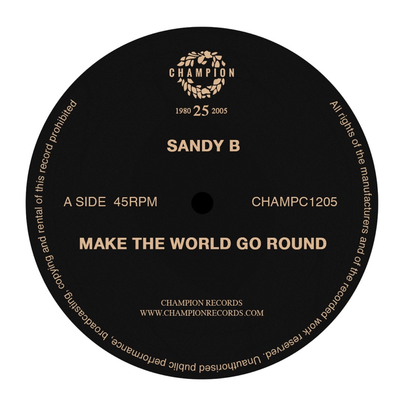 "Sandy B - Make The World Go Round - Classics Series (12"" Vinyl +CD)"