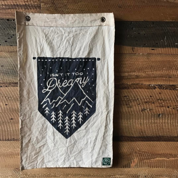 PRESALE - Too Dreamy Cabin Flag