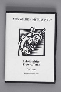 Relationships: True vs. Truth CD - by Tim Lester