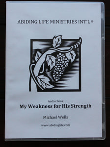 My Weakness for His Strength Audio Book CD set