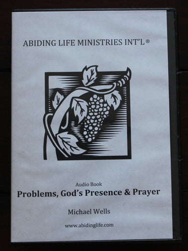 Problems, God's Presence, & Prayer Audio Book MP3