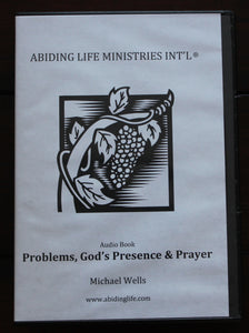 Problems, God's Presence, & Prayer Audio Book CD set