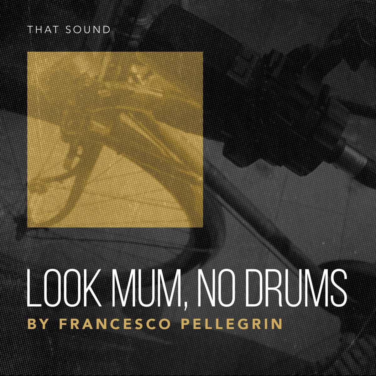Look Mum, No Drums