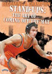 John Smith - Becoming a Champion Wrestler: Stand Ups-the art of coming off the Mat (DVD)