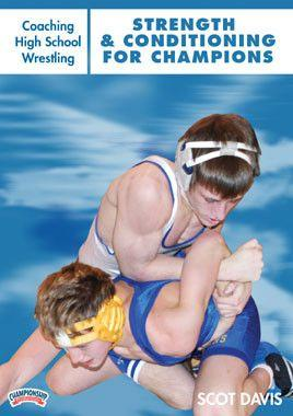 Coaching High School Wrestling:  Strength and Conditioning for Champions (DVD)