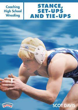 Coaching High School Wrestling:  Stance, Set Ups and Tie Ups (DVD)