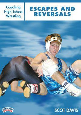 Coaching High School Wrestling:  Escapes and Reversals (DVD)