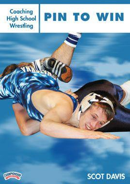 Coaching High School Wrestling:  Pin to Win (DVD)