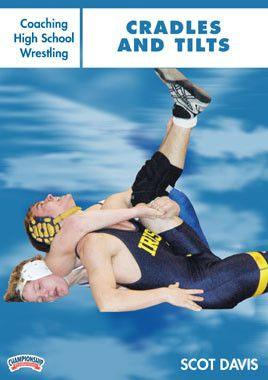 Coaching High School Wrestling:  Cradles and Tilts (DVD)