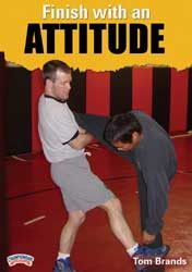 Tom Brands:  Finish with an Attitude (DVD)