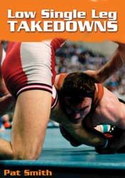 Pat Smith:  Low Single-Leg Takedowns (DVD)
