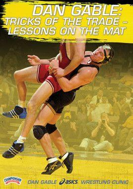Dan Gable:  Tricks of the Trade - Lessons on the Mat (DVD)