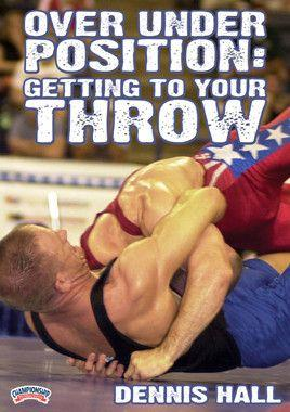Dennis Hall - Over Under Position:  Getting to Your Throw (DVD)