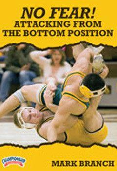 Mark Branch: No Fear! Attacking From the Bottom Position (DVD)