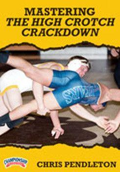 Chris Pendleton: Mastering the High Crotch Crackdown (DVD)