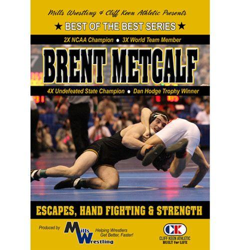 Brent Metcalf - Escapes, Hand Fighting and Strength (DVD)