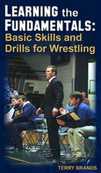 Terry Brands: Learning The Fundamentals: Basic Skills and Drills for Wrestling (DVD)
