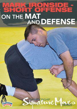 Mark Ironside - Short Offense:  On the Mat Defense (DVD)