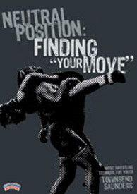Neutral Position: Finding Your Move (DVD)