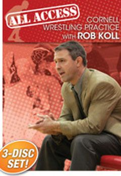 Rob Koll: All Access Cornell Wrestling Practice (3 DVD Set)