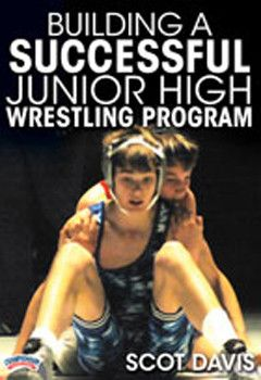 Scot Davis: Building a Successful Jr. High Wrestling Program (DVD)