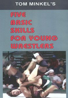 Tom Minkel's Five Basic Skills For Young Wrestlers (DVD)