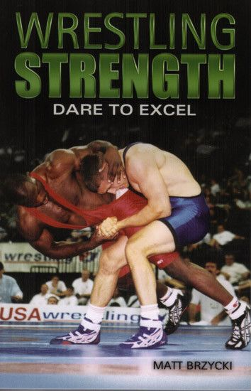 Wrestling Strength: Dare To Excel