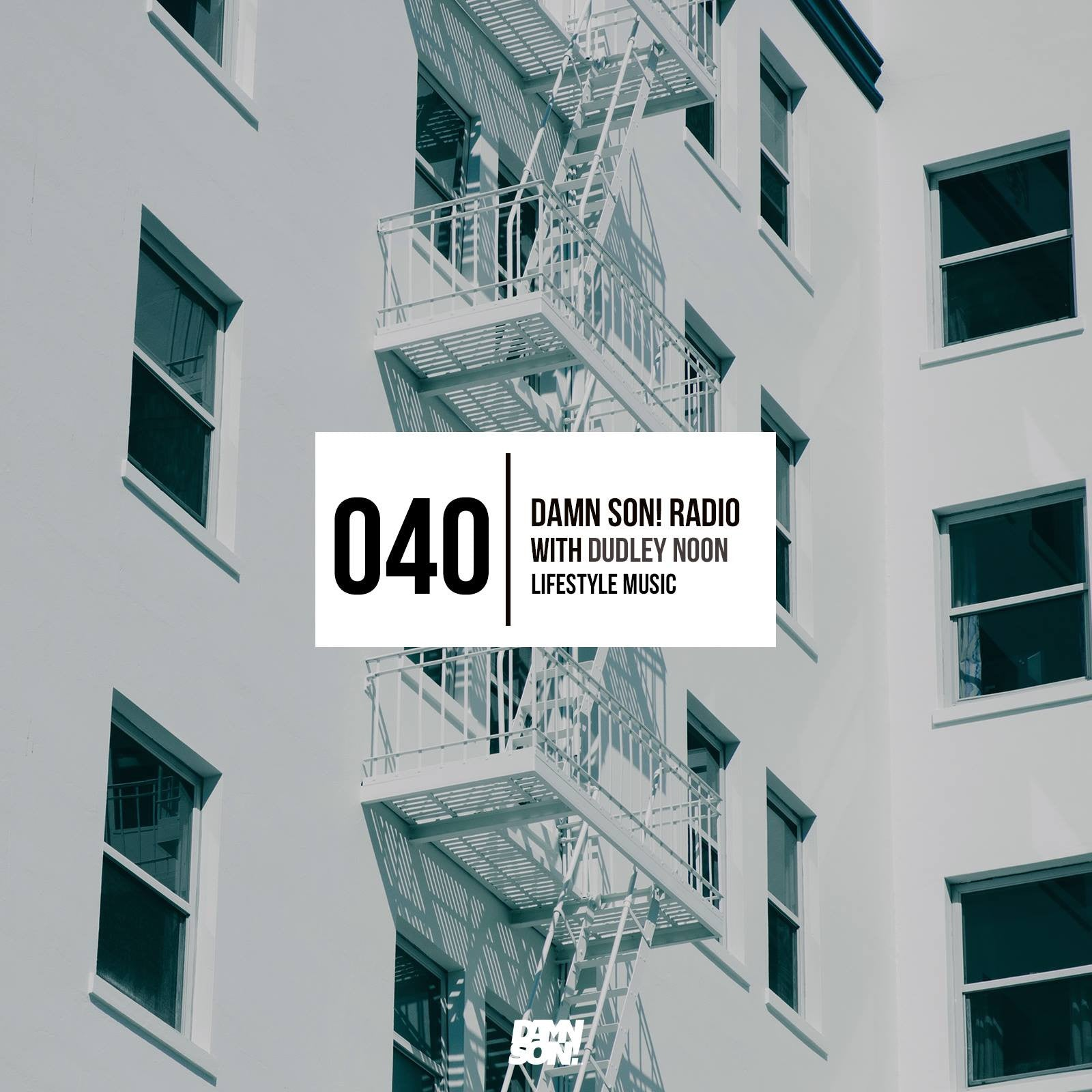 DAMN SON! Radio Episode 040