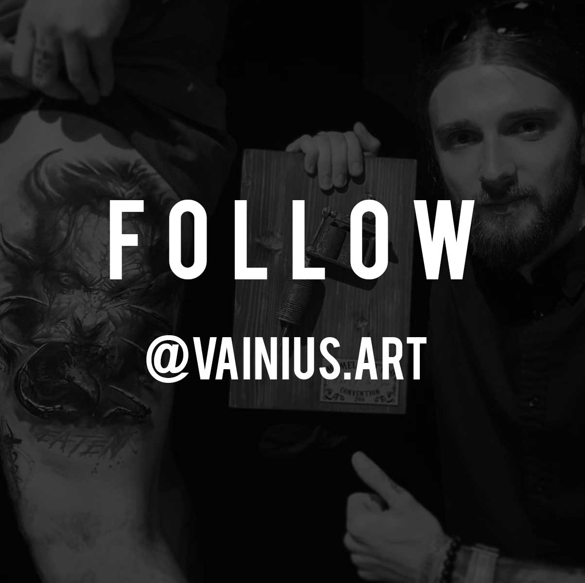 FOLLOW - @VAINIUS.ART