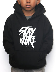 Stay Woke Limited Edition - Kids Hoodie - WOKE