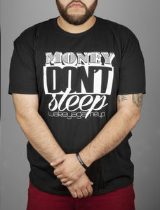 Money Don't Sleep Tee - WOKE