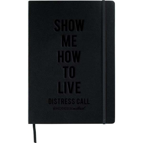 JOURNAL: Show Me How To Live